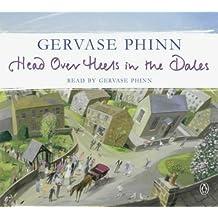 By Gervase Phinn - Head Over Heels in the Dales (Unabridged)