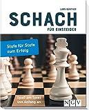 Schach für Einsteiger: Stufe für Stufe zum Erfolg - Lars Günther