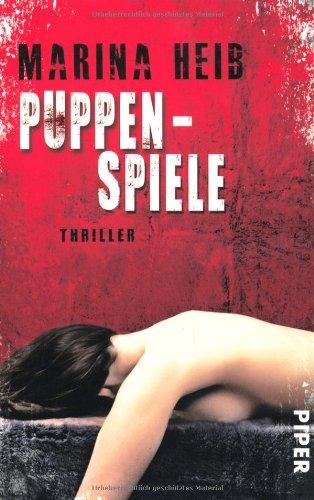 Puppenspiele: Thriller (Christian-Beyer-Reihe, Band 4) (Hanna Marine)