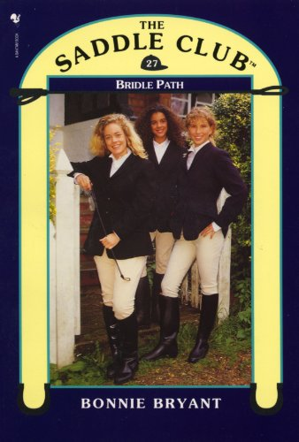 Saddle Club Book 27: Bridle Path (Saddle Club series) (English Edition) por Bonnie Bryant