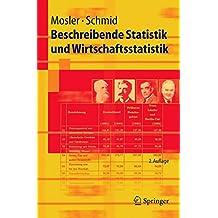 Beschreibende Statistik und Wirtschaftsstatistik (Springer-Lehrbuch)