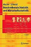 Image de Beschreibende Statistik und Wirtschaftsstatistik (Springer-Lehrbuch)