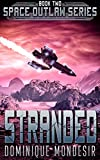 Stranded: (Space Outlaw 2)