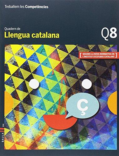 Treballem les Competències Q8 Llengua catalana ESO (Projecte Treballem les Competències)