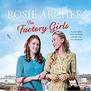 The Factory Girls: The Bomb Girls 3 (Audio Download): Amazon co uk