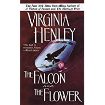 [(The Falcon and the Flower)] [Author: Virginia Henley] published on (January, 1996)