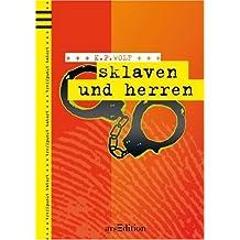 Sklaven und Herren: Treffpunkt Tatort. Band 2