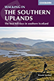 Walking in the Southern Uplands: 44 best hill days in southern Scotland (British Mountains)