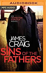 Sins of the Fathers (Inspector Carlyle) by James Craig (2016-05-24)