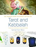Tarot & Kabbalah: The Path of Initiation in the Sacred Arcana