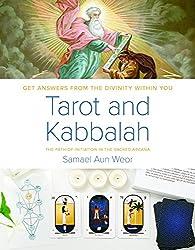 Tarot & Kabbalah : The Path of Initiation in the Sacred Arcana