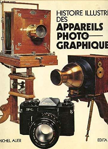 Histoire illustrée des appareils photographiques