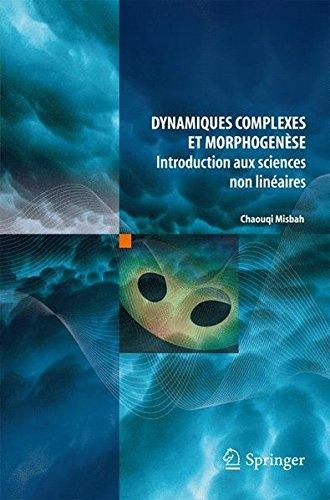 Dynamiques complexes et morphogenèse : Introduction aux sciences non linéaires par Chaouqi Misbah