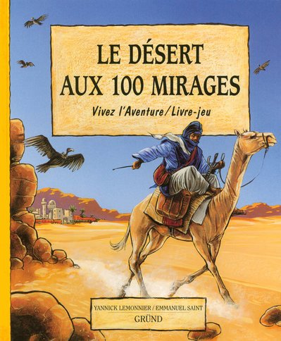 Le désert aux 100 mirages