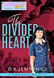 Romance Stories: The Divided Heart (A Ralph Conway M. D. Medical Romance Book 3) (English Edition)