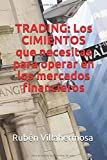 TRADING: Los CIMIENTOS que necesitas para operar en los mercados financieros