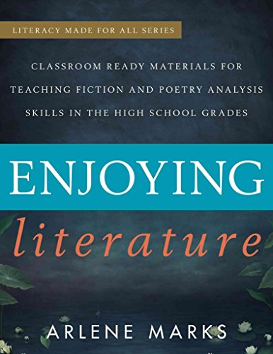 [(Enjoying Literature : Classroom Ready Materials for Teaching Fiction and Poetry Analysis Skills in the High School Grades)] [By (author) Arlene F. Marks] published on (June, 2014)