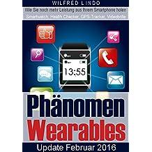 Phänomen Wearables: SmartWatch, Health Checker, GPS-Tracker und Videobrillen