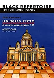 Leningrad System: A Complete Weapon Against 1 d4: Black Repertoire for Tournament Players (Progress in Chess) by Stefan Kindermann (2005-04-01)