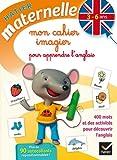 Mon cahier imagier pour apprendre l'anglais