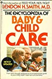 Encyclopedia of Baby and Child Care by Lindon Smith (1980-11-30)