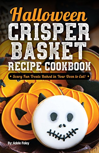 sket Recipe Cookbook: Scary Fun Treats Baked in Your Oven to Eat! (Halloween Fun Treats Book 1) (English Edition) ()