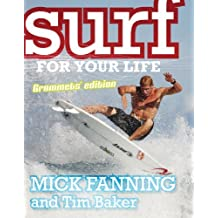 Surf for Your Life: Grommets' Edition by Tim Baker (2011-04-01)
