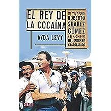 Rey De La Cocaína (DEBATE)