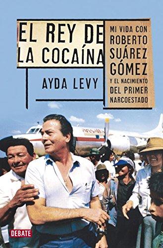 Rey de la cocaína por Ayda Levy Martínez