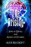 Produkt-Bild: The Arising Series Box Set: Comprising Sons of Devils and Angels of Istanbul (English Edition)