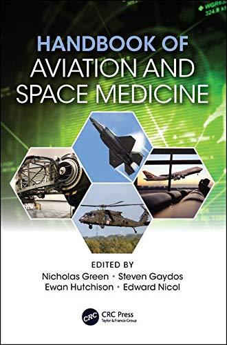 Handbook of Aviation and Space Medicine: First Edition (Luft-und Raumfahrtmedizin)
