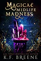 Magical Midlife Madness: A Paranormal Women's Fiction Novel (Leveling Up Book 1) (English Edition)