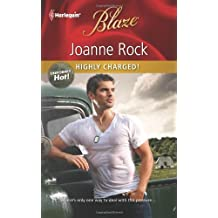 Highly Charged! by Joanne Rock (2011-03-22)
