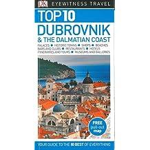 Top 10 Dubrovnik & the Dalmatian Coast (DK Eyewitness Top 10 Travel Guide)