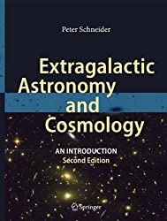 Extragalactic Astronomy and Cosmology: An Introduction by Peter Schneider (2014-10-09)