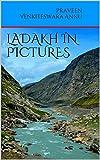 Ladakh in Pictures