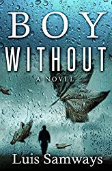 Boy Without: a bone-chilling thriller full of action & suspense