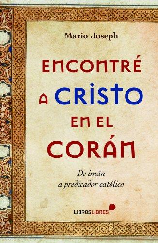 Encontré a Cristo en el Corán (General) por Mario Joseph