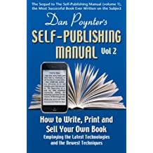 Dan Poynter's Self-Publishing Manual, Volume 2: How to Write, Print and Sell Your Own Book (English Edition)