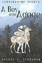 Leonidas of Sparta: A Boy of the Agoge by Helena P. Schrader (2013-02-05)