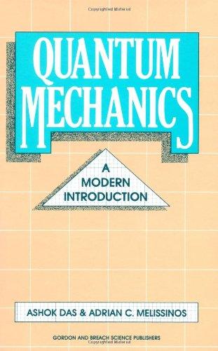 Quantum Mechanics: A Modern Introduction