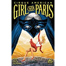 Girl Over Paris (The Cirque American Series) #2 (of 4)