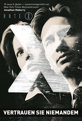 Akte X: Vertrauen Sie niemandem (S Akte X)