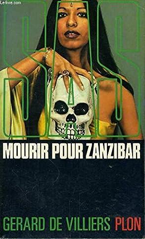 Mourir Pour Zanzibar - Mourir pour