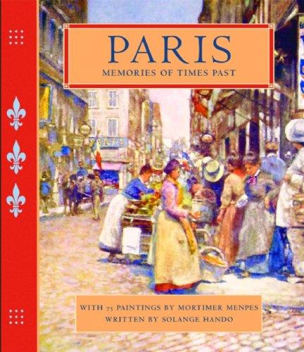 Paris: Memories of Times Past