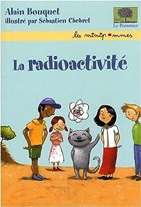"""Afficher """"La radioactivité"""""""