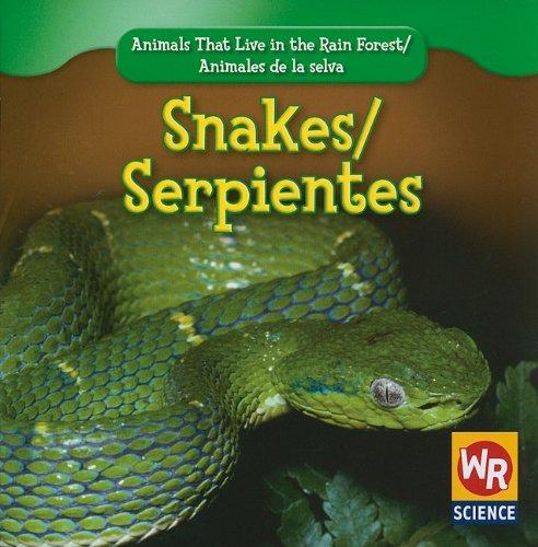 Snakes/ Serpientes (Animals That Live in the Rain Forest/ Animales De La Selva) por Julie Guidone