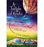[ A TANGLE OF KNOTS - STREET SMART ] by Graff, Lisa ( Author) Feb-2014 [ Paperback ]