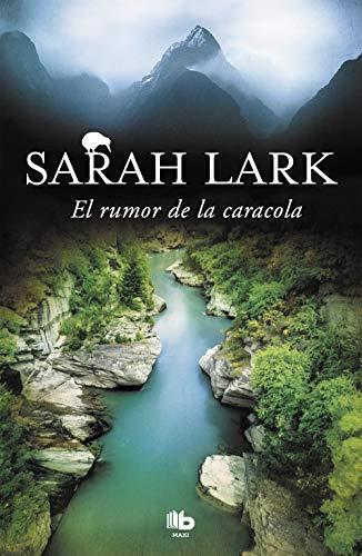 El rumor de la caracola (Trilogía del Fuego 2) (MAXI) por Sarah Lark