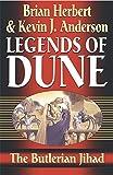The Butlerian Jihad: Legends of Dune by Brian Herbert (2002-09-05)